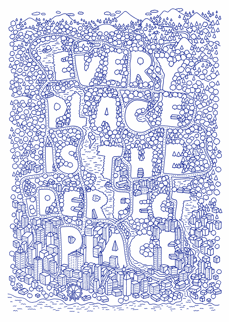 every place is the perfect place